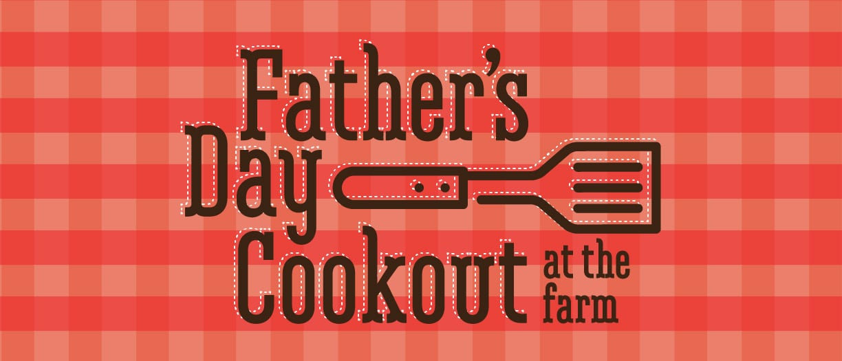 Father's Day Cookout at Green Dirt Farm